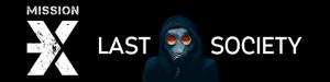 Mission X: Last Society
